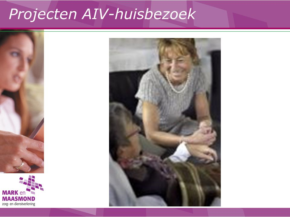 Projecten AIV-huisbezoek