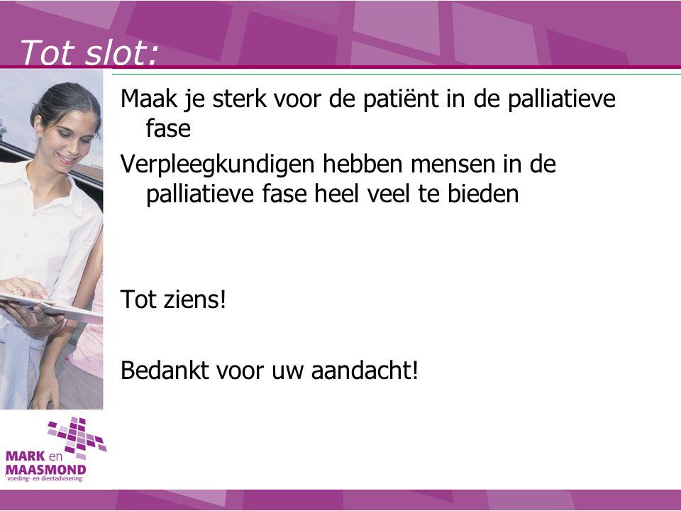 Tot slot: Maak je sterk voor de patiënt in de palliatieve fase