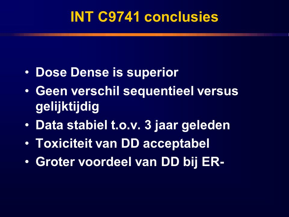 INT C9741 conclusies Dose Dense is superior