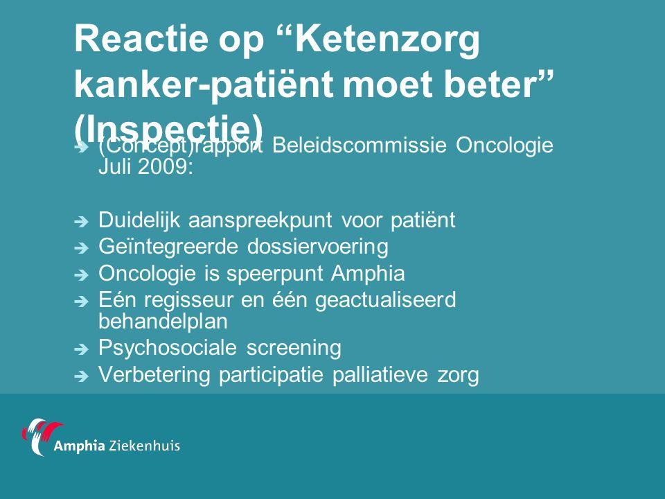 Reactie op Ketenzorg kanker-patiënt moet beter (Inspectie)