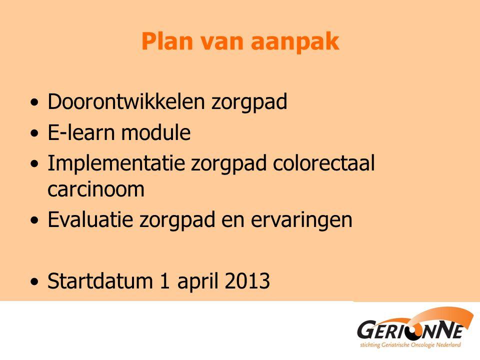 Plan van aanpak Doorontwikkelen zorgpad E-learn module