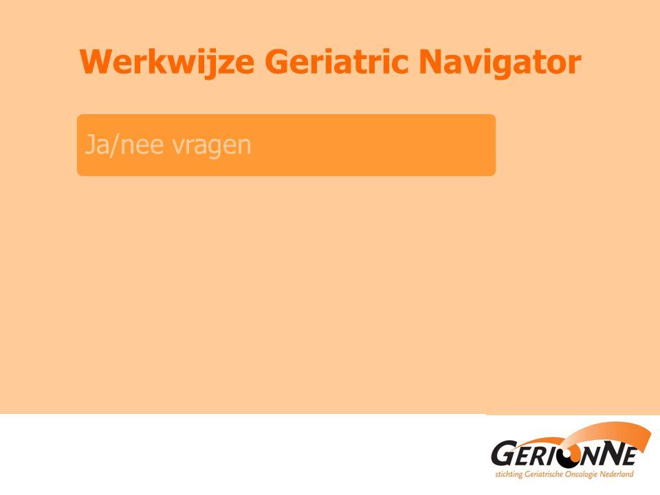 Werkwijze Geriatric Navigator