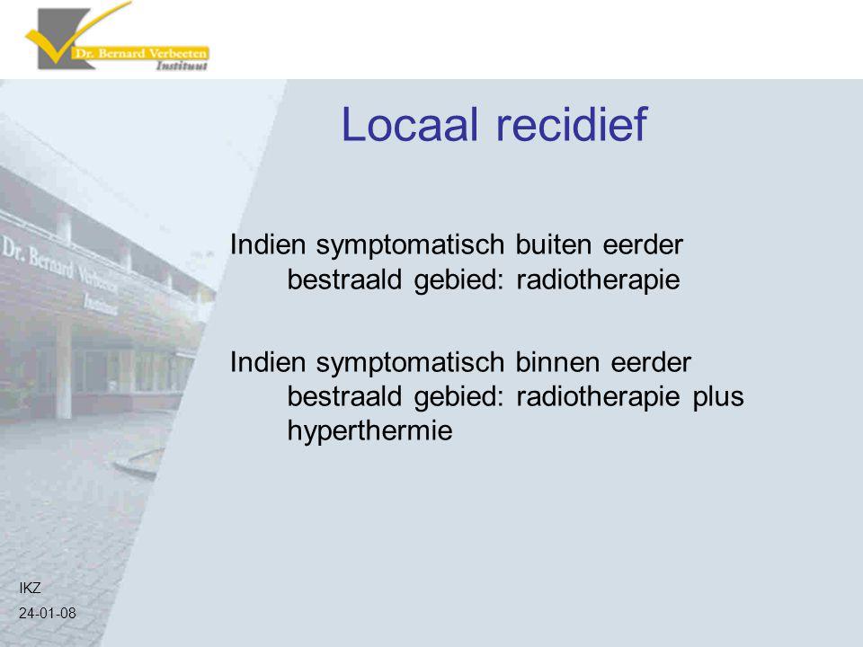 Locaal recidief Indien symptomatisch buiten eerder bestraald gebied: radiotherapie.