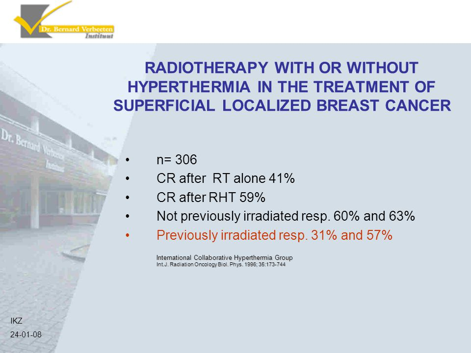 RADIOTHERAPY WITH OR WITHOUT HYPERTHERMIA IN THE TREATMENT OF SUPERFICIAL LOCALIZED BREAST CANCER