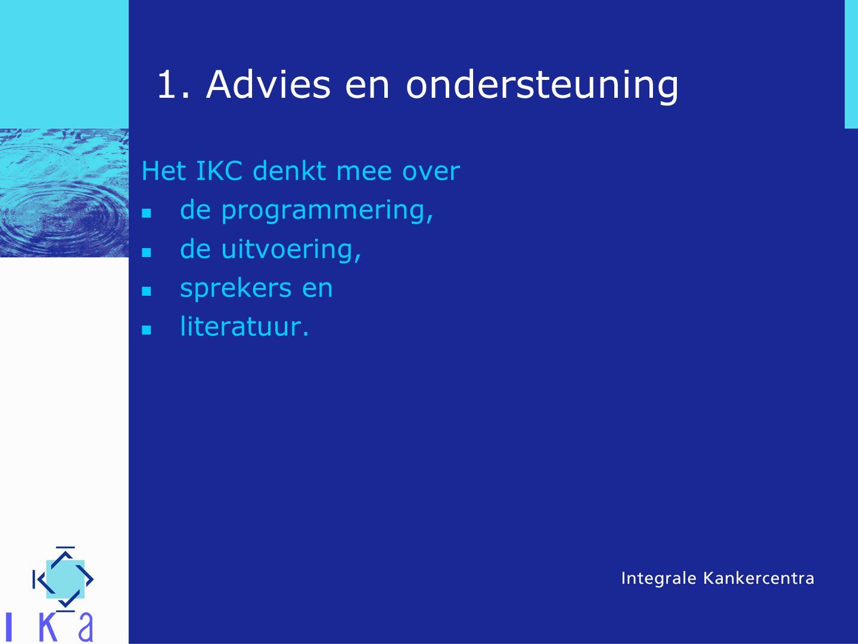 1. Advies en ondersteuning