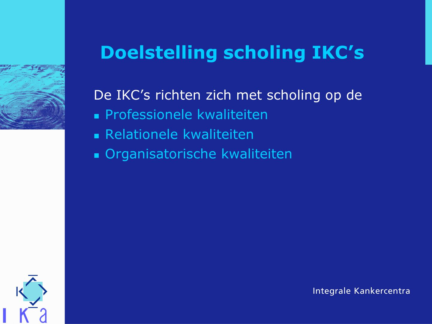 Doelstelling scholing IKC's