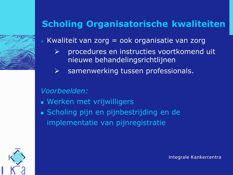 Scholing Organisatorische kwaliteiten
