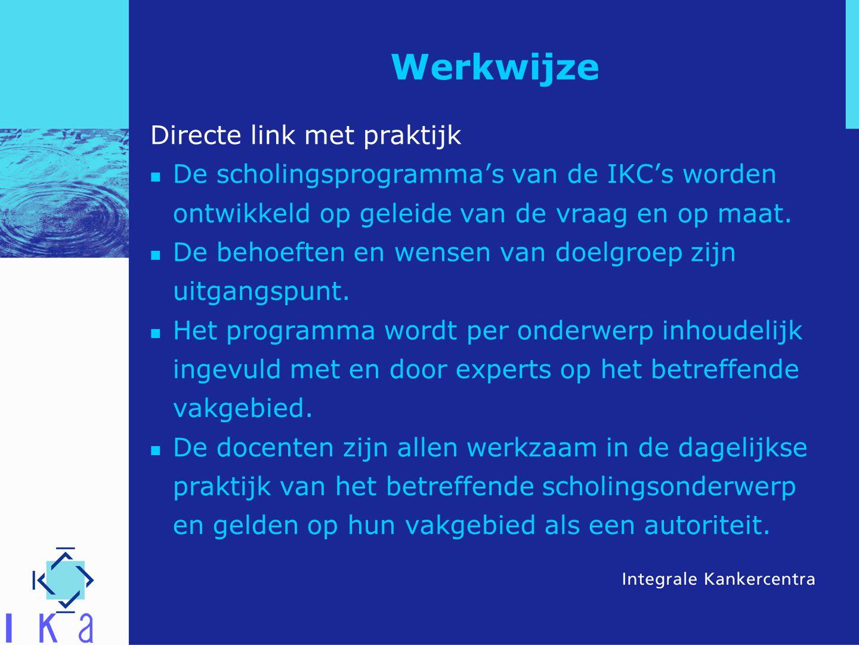 Werkwijze Directe link met praktijk