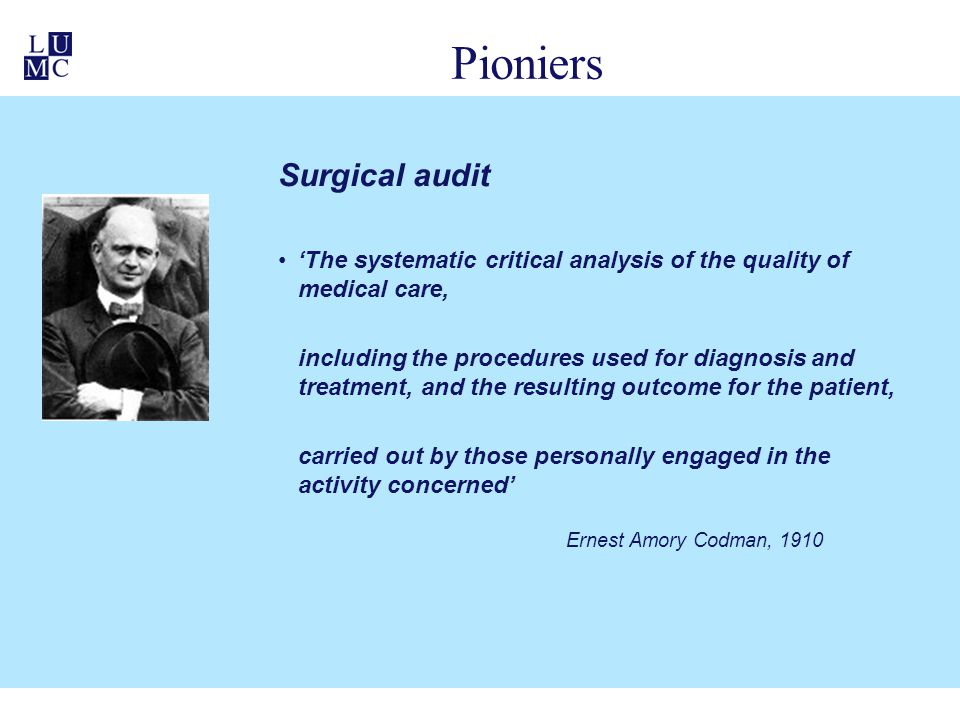 Pioniers Surgical audit