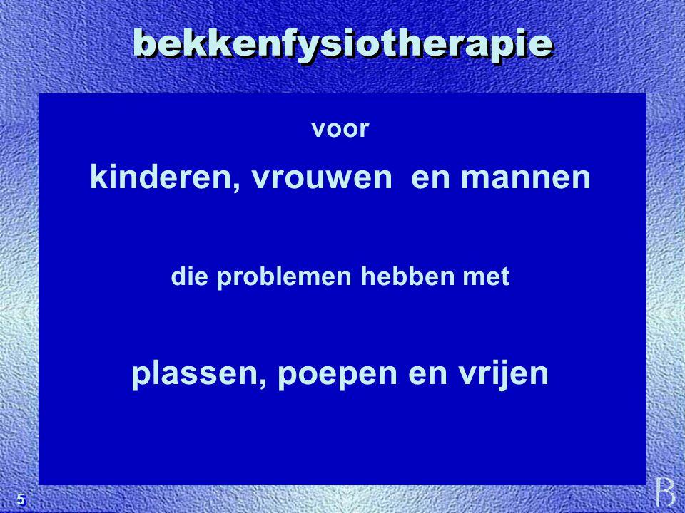 bekkenfysiotherapie kinderen, vrouwen en mannen
