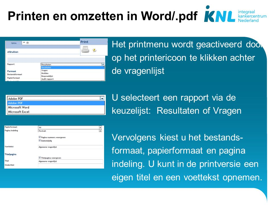 Printen en omzetten in Word/.pdf