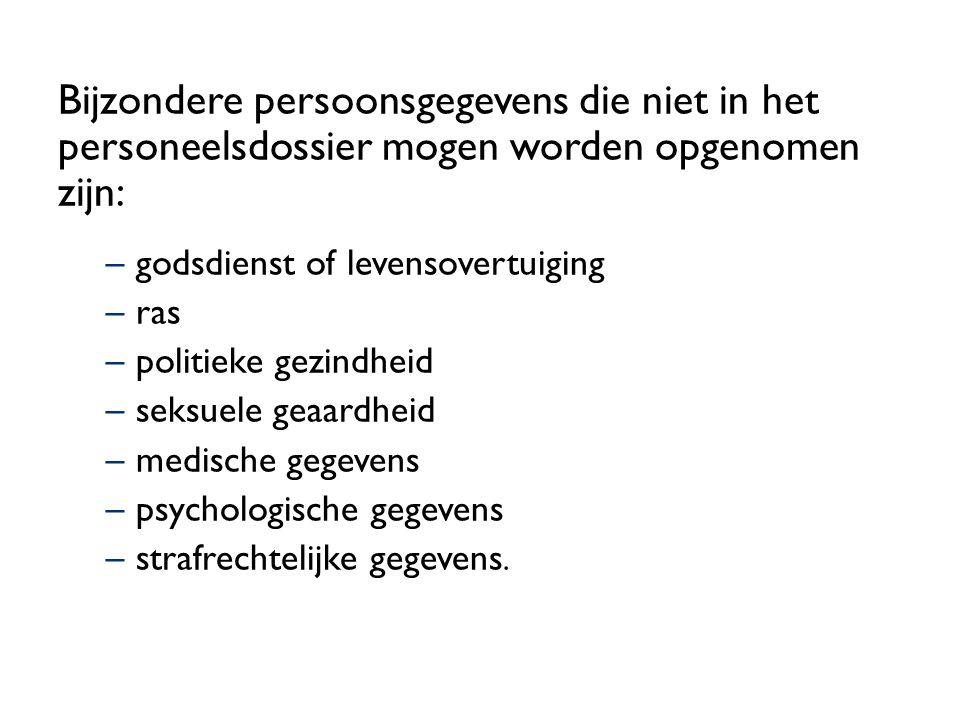 Bijzondere persoonsgegevens die niet in het personeelsdossier mogen worden opgenomen zijn: