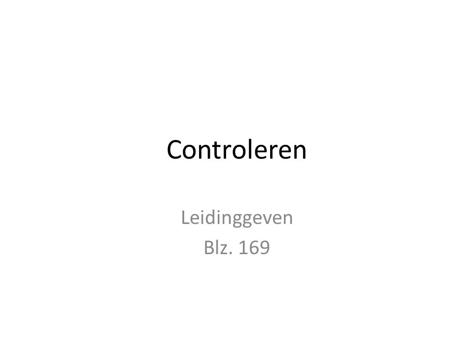 Controleren Leidinggeven Blz. 169