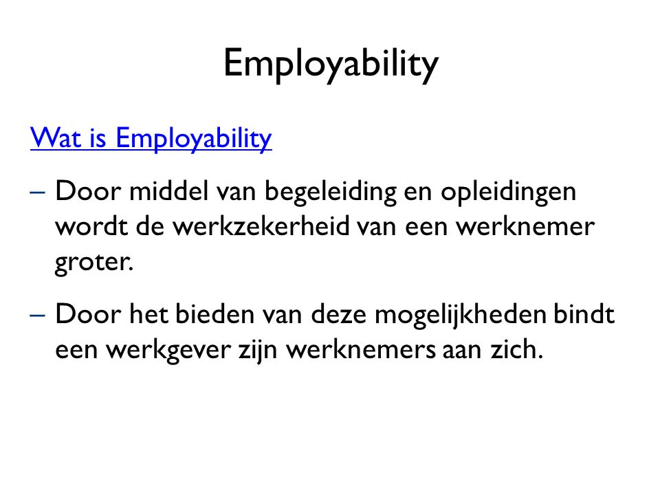 Employability Wat is Employability
