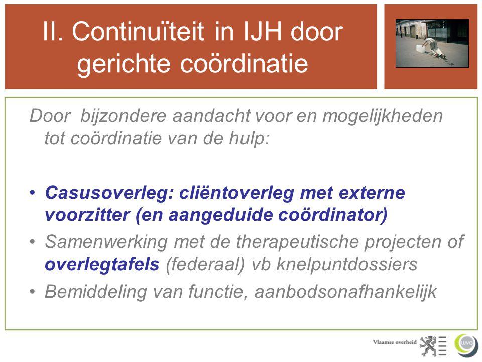 II. Continuïteit in IJH door gerichte coördinatie