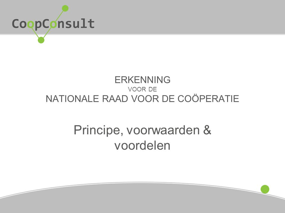 ERKENNING VOOR DE NATIONALE RAAD VOOR DE COÖPERATIE