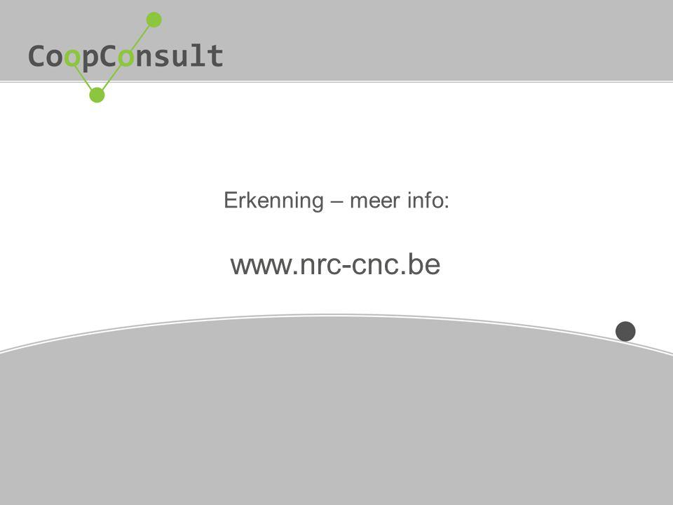 Erkenning – meer info: www.nrc-cnc.be