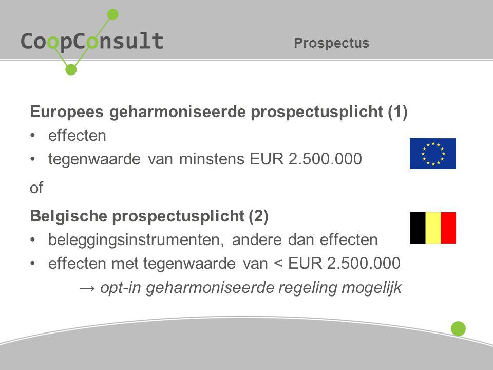 Europees geharmoniseerde prospectusplicht (1) effecten