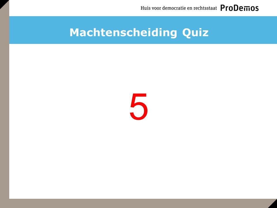 Machtenscheiding Quiz