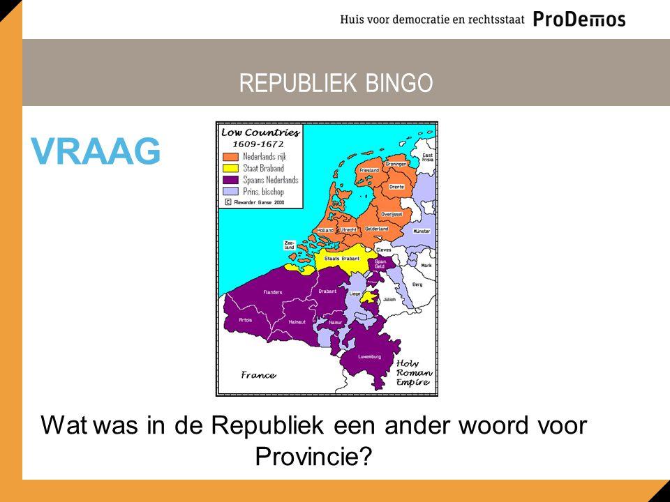 Wat was in de Republiek een ander woord voor Provincie