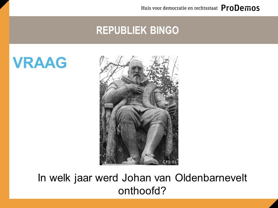 In welk jaar werd Johan van Oldenbarnevelt onthoofd