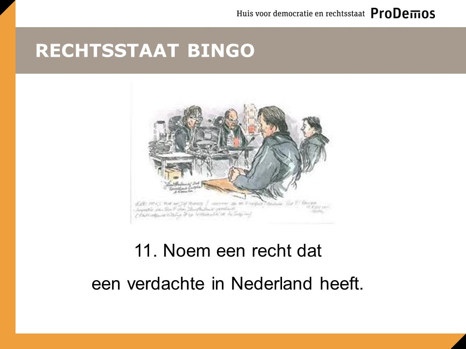 een verdachte in Nederland heeft.
