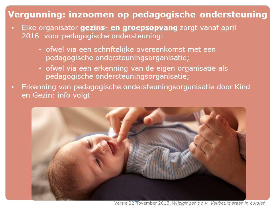 Vergunning: inzoomen op pedagogische ondersteuning