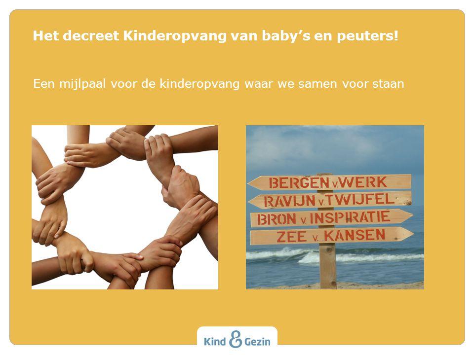 Het decreet Kinderopvang van baby's en peuters!