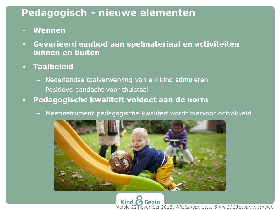 Pedagogisch - nieuwe elementen