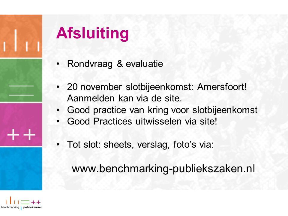 Afsluiting www.benchmarking-publiekszaken.nl Rondvraag & evaluatie