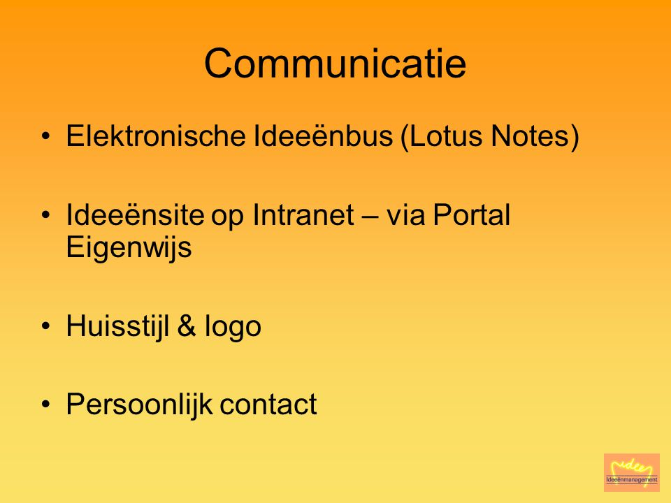 Communicatie Elektronische Ideeënbus (Lotus Notes)