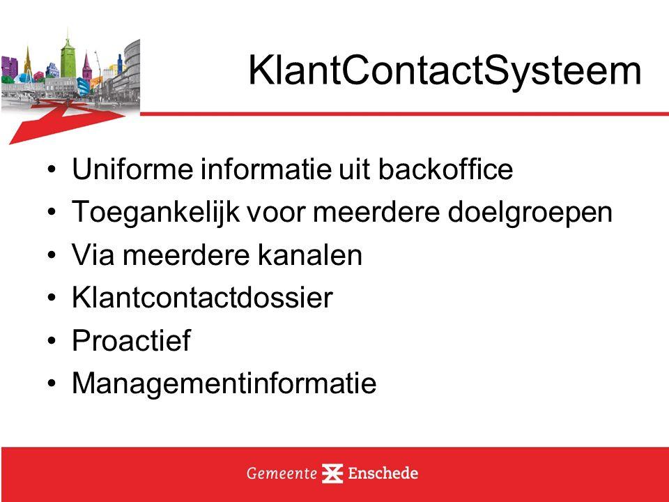 KlantContactSysteem Uniforme informatie uit backoffice