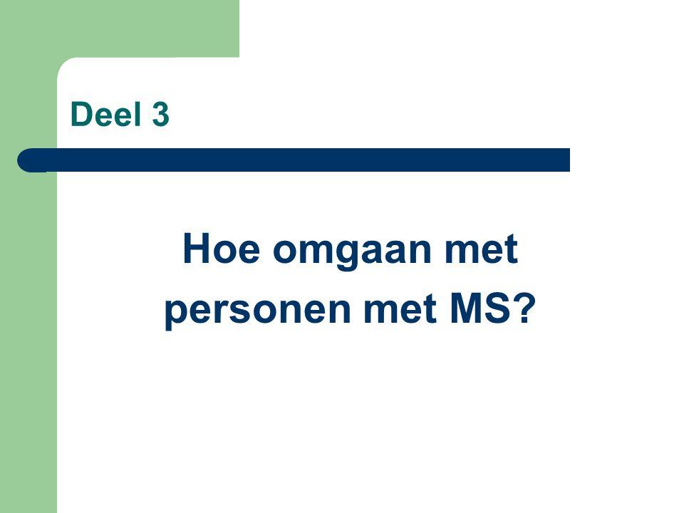 Hoe omgaan met personen met MS