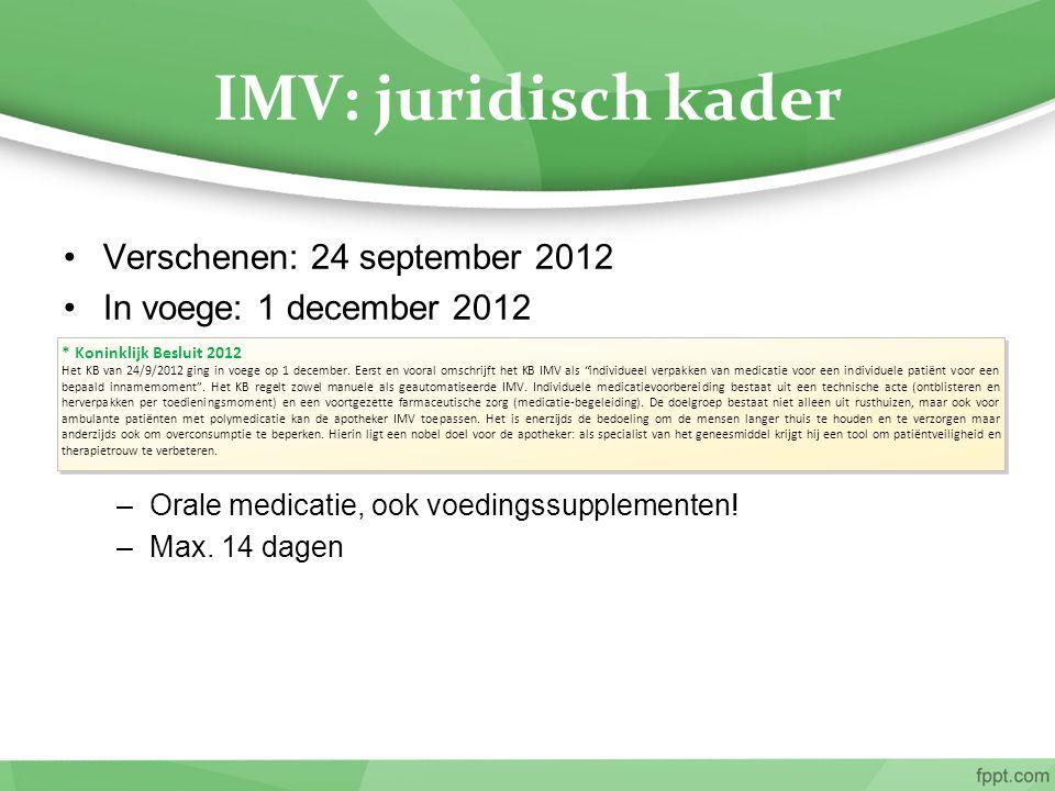 IMV: juridisch kader Verschenen: 24 september 2012
