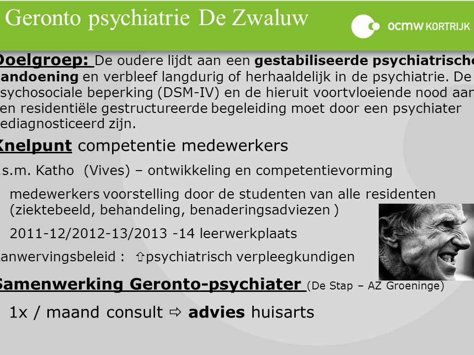 Geronto psychiatrie De Zwaluw