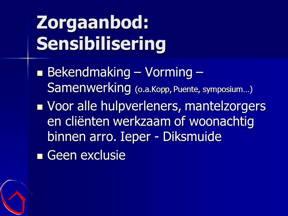 Zorgaanbod: Sensibilisering