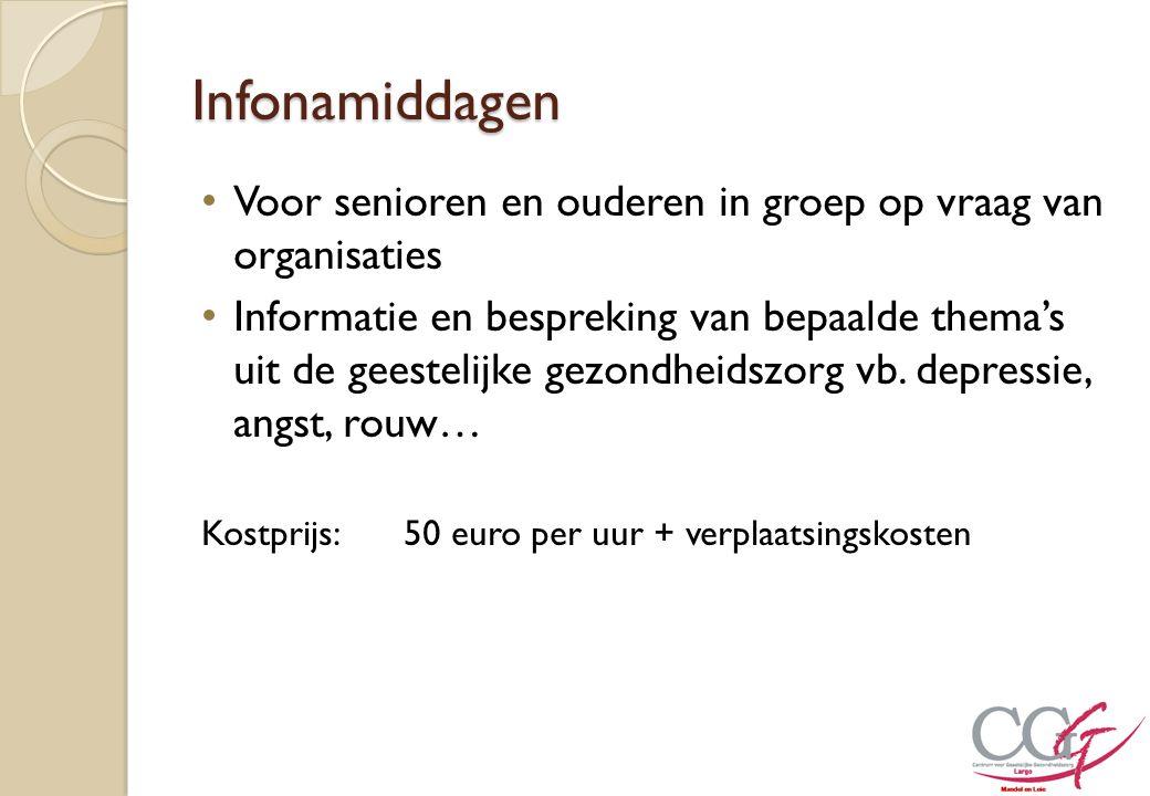 Infonamiddagen Voor senioren en ouderen in groep op vraag van organisaties.