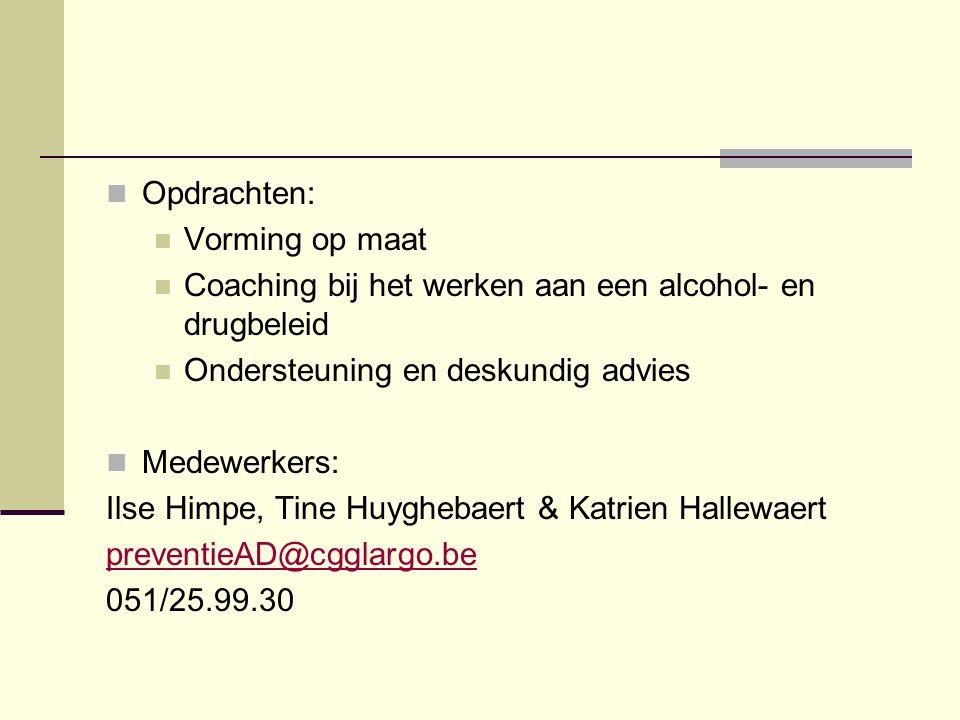 Opdrachten: Vorming op maat. Coaching bij het werken aan een alcohol- en drugbeleid. Ondersteuning en deskundig advies.