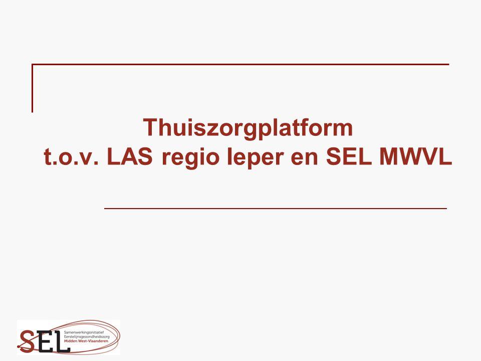 Thuiszorgplatform t.o.v. LAS regio Ieper en SEL MWVL