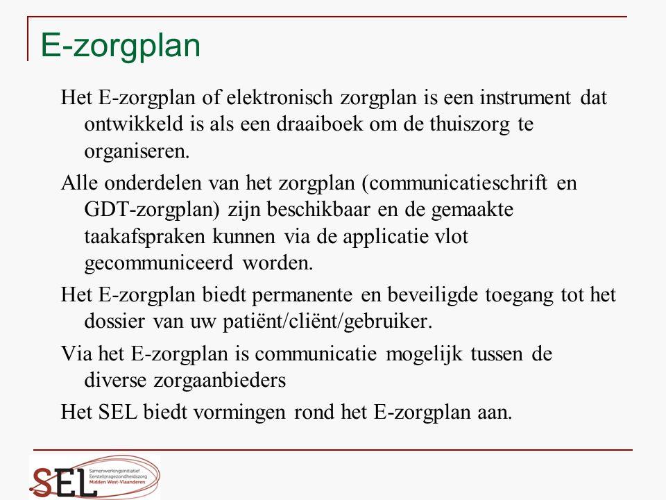 E-zorgplan Het E-zorgplan of elektronisch zorgplan is een instrument dat ontwikkeld is als een draaiboek om de thuiszorg te organiseren.