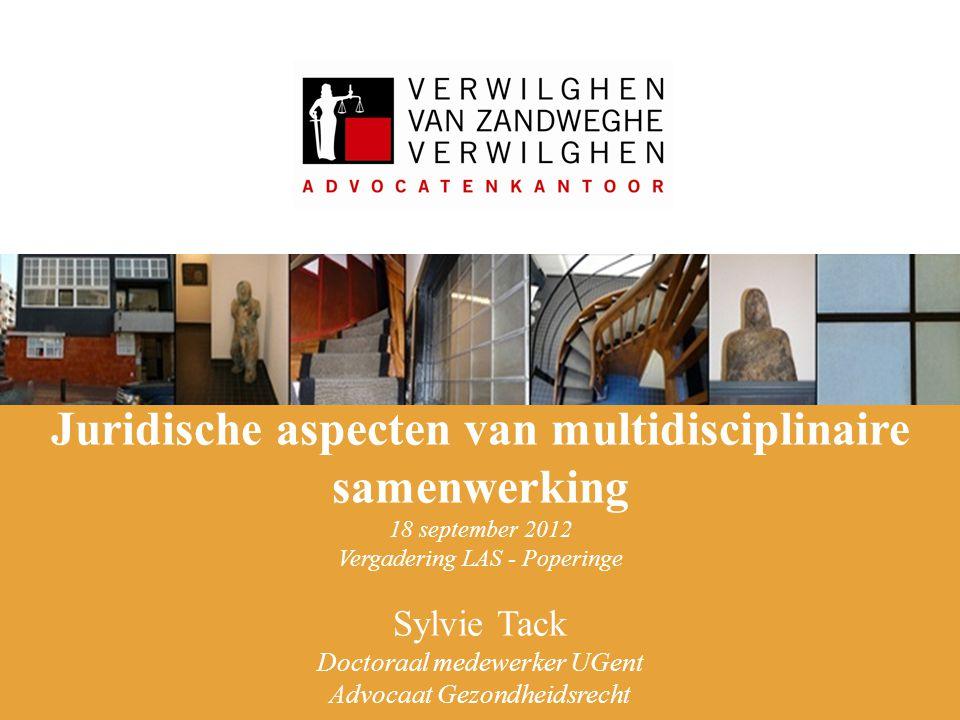 Juridische aspecten van multidisciplinaire samenwerking