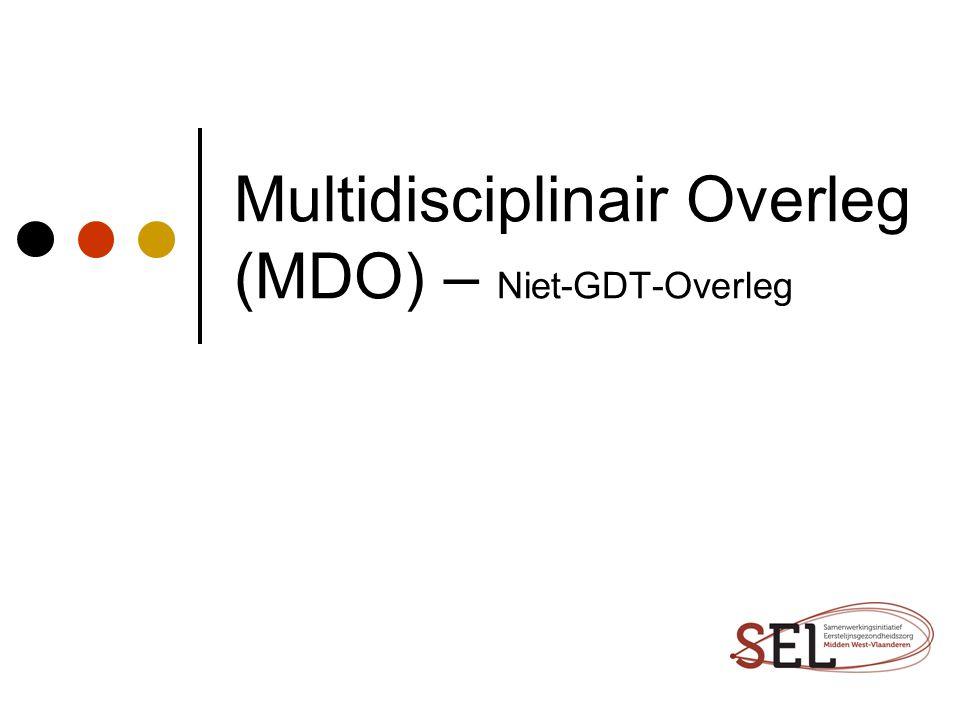 Multidisciplinair Overleg (MDO) – Niet-GDT-Overleg