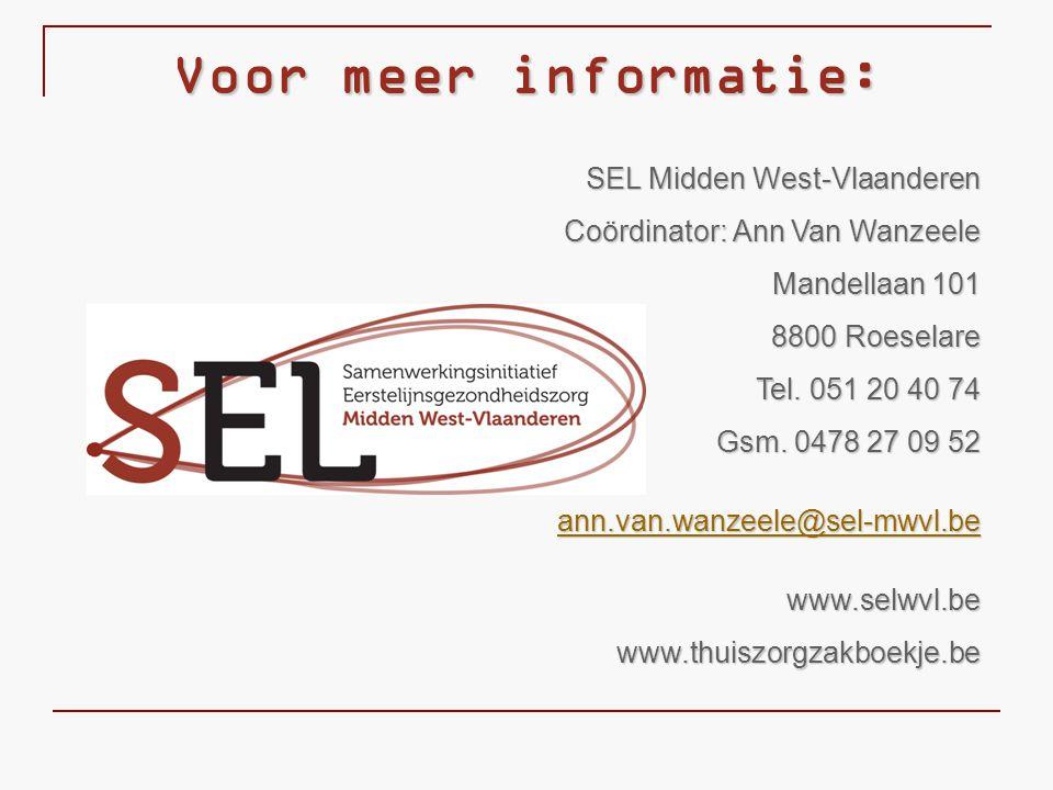 Voor meer informatie: SEL Midden West-Vlaanderen