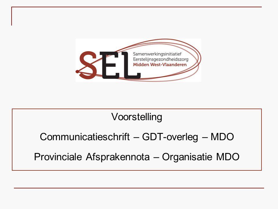 Communicatieschrift – GDT-overleg – MDO