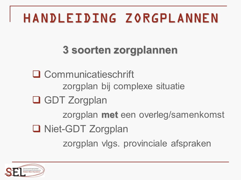 HANDLEIDING ZORGPLANNEN
