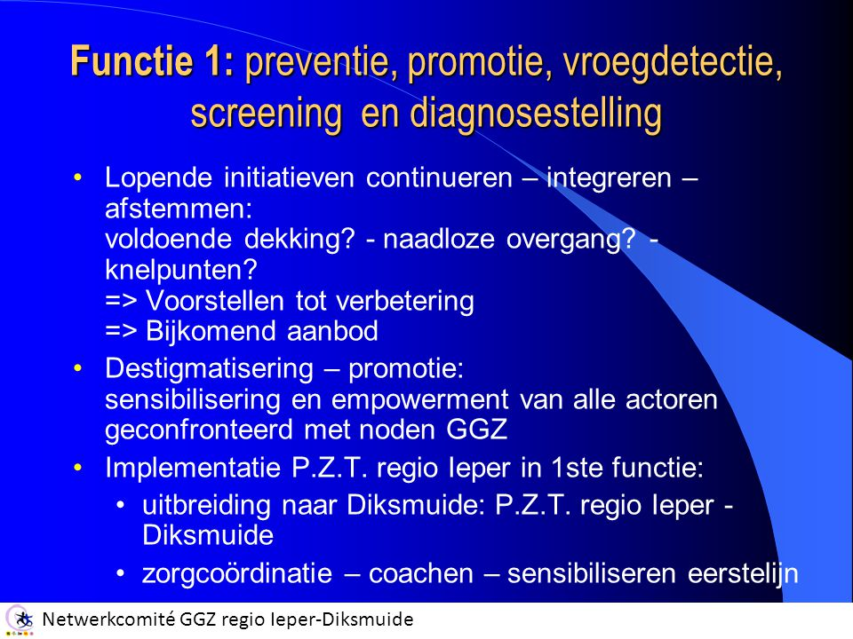Functie 1: preventie, promotie, vroegdetectie, screening en diagnosestelling