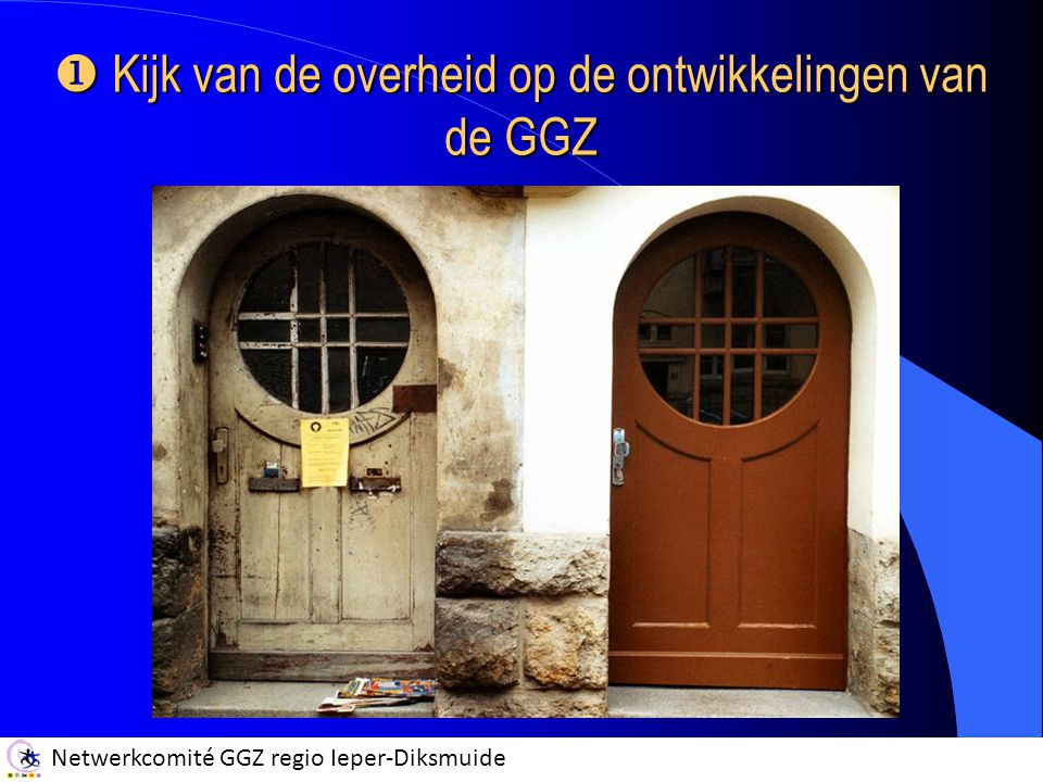 Kijk van de overheid op de ontwikkelingen van de GGZ