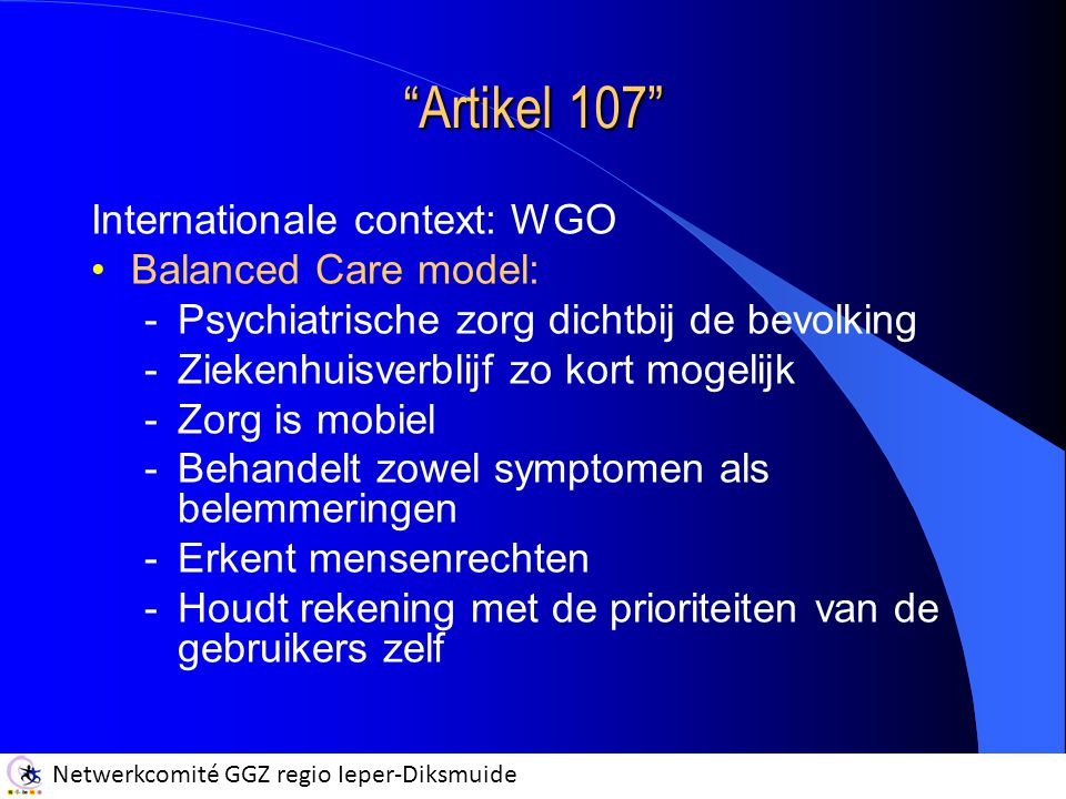 Artikel 107 Internationale context: WGO Balanced Care model: