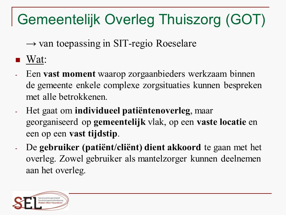 Gemeentelijk Overleg Thuiszorg (GOT)