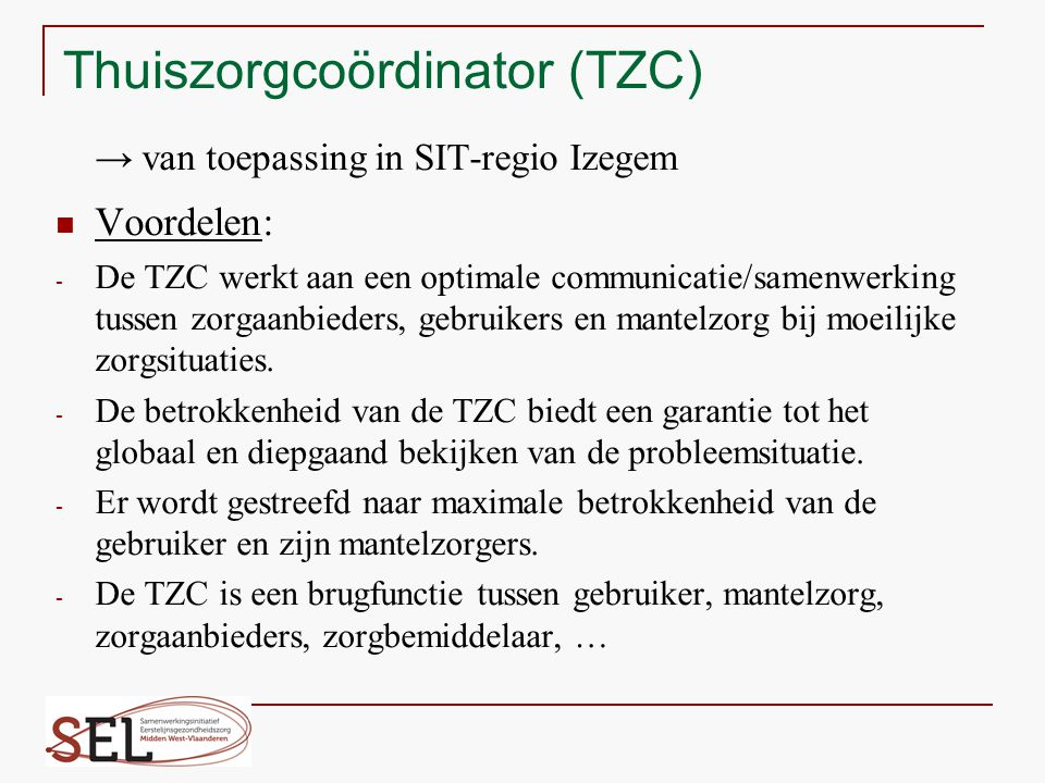 Thuiszorgcoördinator (TZC)